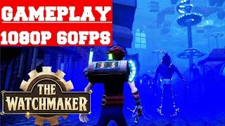 The Watchmaker Gameplay (PC)