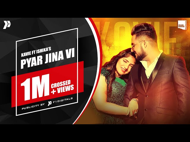 New Punjabi Song 2021 | Pyar Jina Vi  - Kavie | Latest Punjabi Song 2021