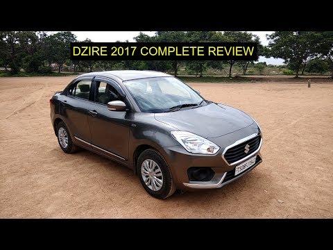 Maruti Suzuki Dzire 2017 || Complete Review || Must watch till end