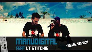 "LT STITCHIE "" Almighty God "" & Manudigital ( Digital Session )"
