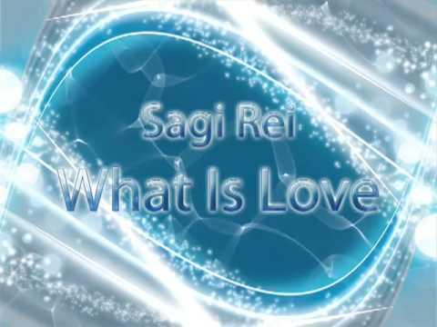 Клип Sagi-Rei - What Is Love