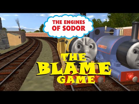 The Engines of Sodor Episode III: The Blame Game