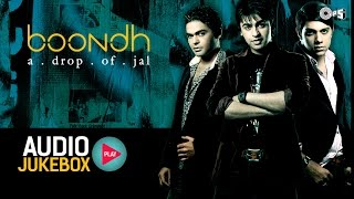 Boondh A Drop Of Jal Audio Songs Jukebox | Jal The Band | Hindi Pop Album Songs chords | Guitaa.com