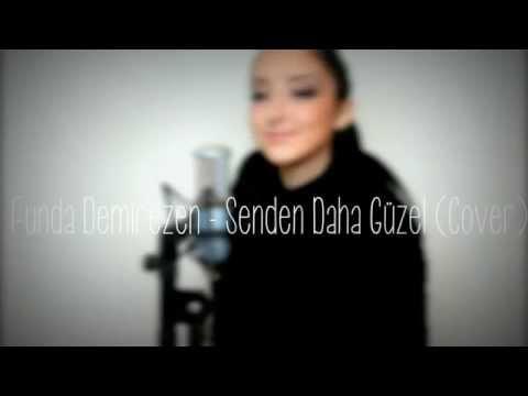 Duman - Senden Daha Güzel (Cover) | Funda Demirezen