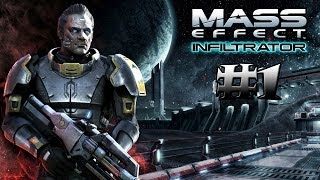Прохождение игры Mass Effect Infiltrator (Android) #1