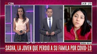 La historia de Sasha Ávila, la joven que perdió a su familia por coronavirus