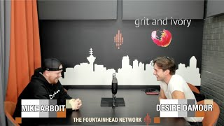 The Fountainhead Network Presents PoCommunity Episode 32: Desire Damour from Grit and Ivory