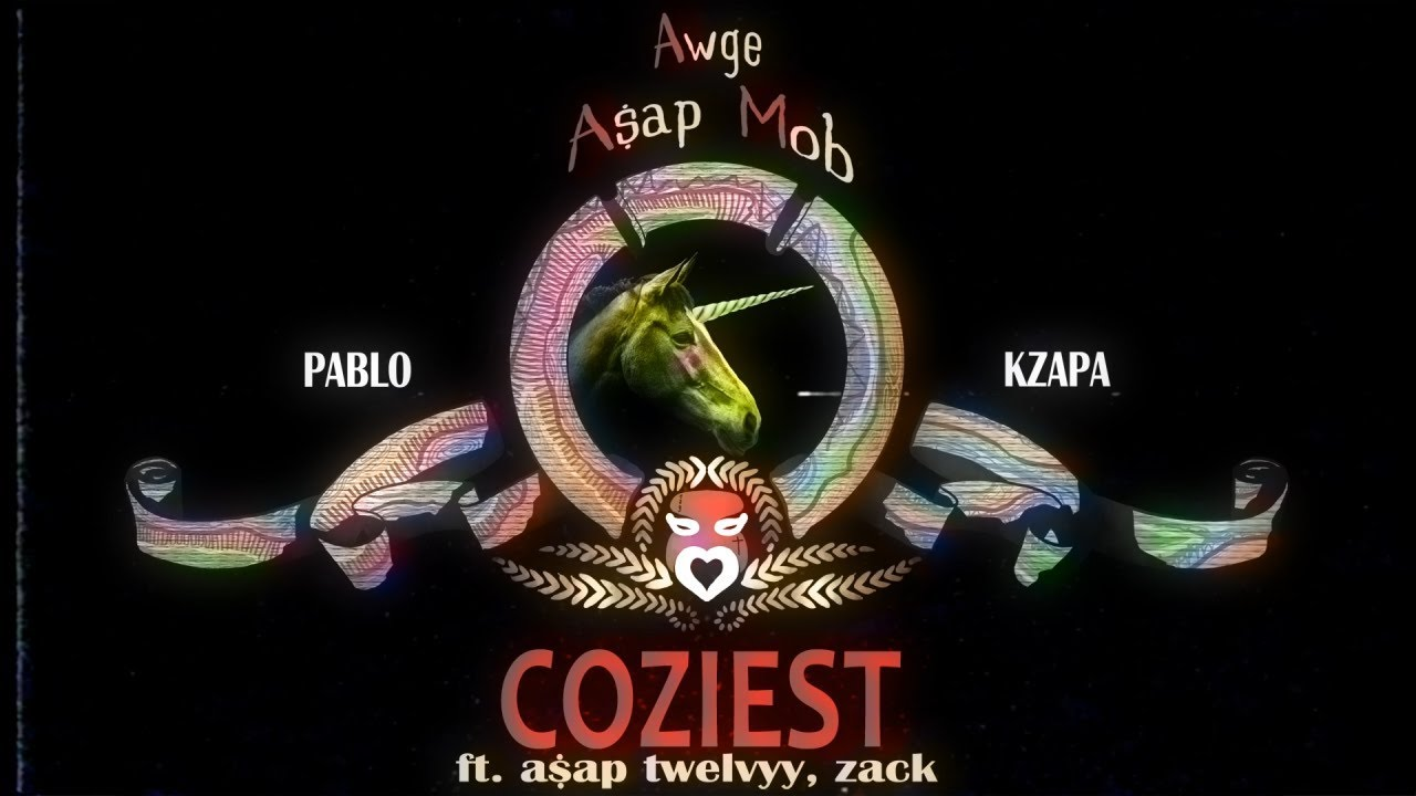 A$AP Twelvyy - Coziest ft. Zack
