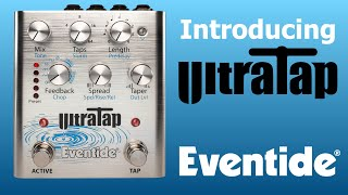 Introducing Eventide's UltraTap Delay Pedal: The History Behind the Innovative Effect