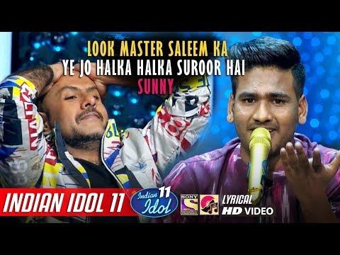sunny-indian-idol-11---ye-jo-halka-halka-suroor-hai---neha-kakkar---anu-malik---vishal---2019