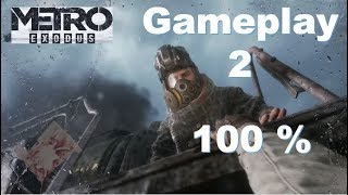 Metro Exodus 100 % Walkthrough Gameplay Part 2