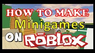 How to make a Minigames place on ROBLOX - MADDOGS1's Tutorials