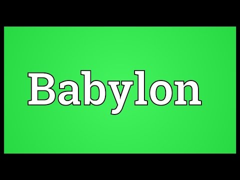 Babylon Meaning