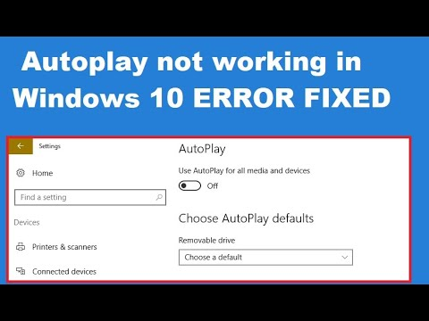 How To Fix Autoplay Not Working In Windows 10