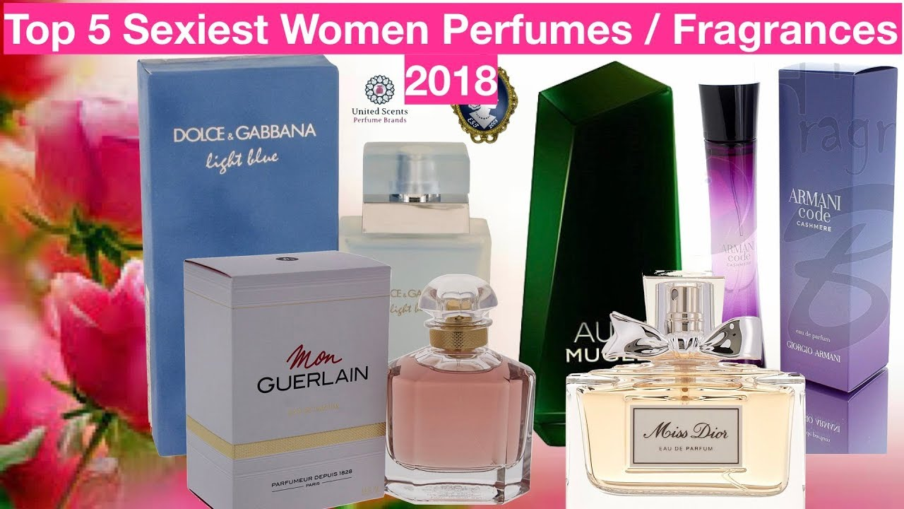 f2e49e317 Top 5 Sexiest Women Perfumes / Fragrances 2018 - YouTube