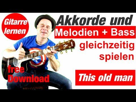 This old man Melodie und Akkorde gleichzeitig spielen Gitarre lernen 🎸