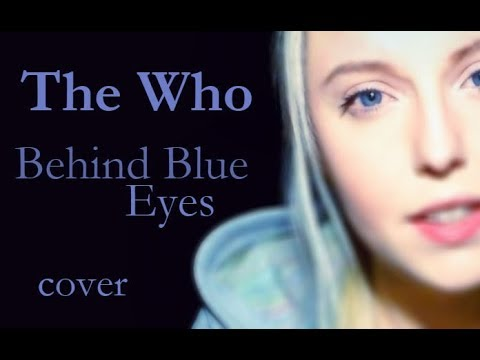 The Who  Behind Blue Eyes Polina Poliakova