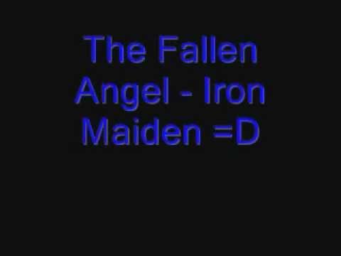 The Fallen Angel - Iron Maiden