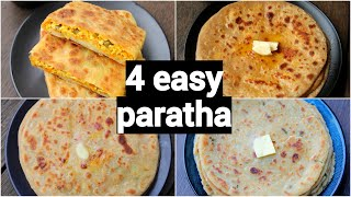 4 types of easy & quick paratha | different types of paratha for lunch box | stuffed paratha recipes