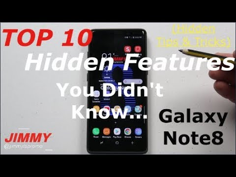10 HIDDEN Tips & Tricks, Hidden Features For GALAXY NOTE 8 - Part 1