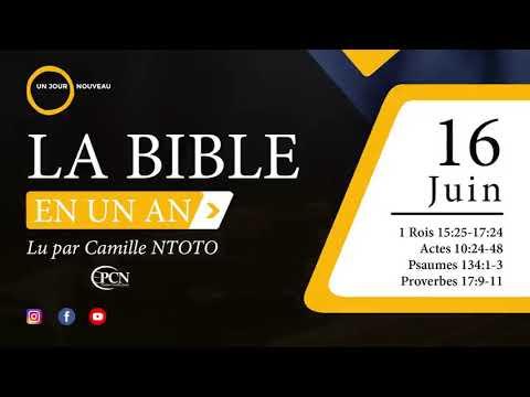 Camille Ntoto   La bible en un an - Lecture du 16 juin
