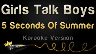 5 Seconds Of Summer - Girls Talk Boys (Karaoke Version)