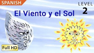 "The Wind and the Sun: Learn Spanish with subtitles - Story for Children  ""BookBox.com"""