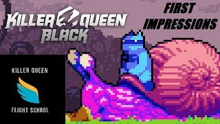 KILLER QUEEN BLACK BETA IS OUT - First Impressions