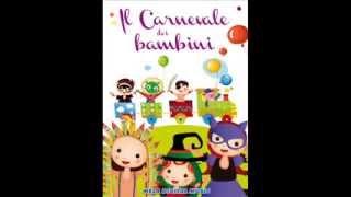 A Carnevale ogni scherzo vale - Canzoni per bambini di Mela Music