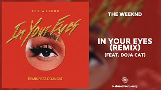 The Weeknd - In Your Eyes Remix feat. Doja Cat (432Hz)