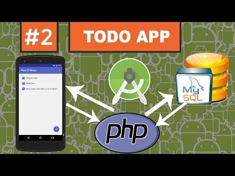 #2 ToDo APP - Android Mysql PHP - التواصل مع قاعدة بيانات خارجية