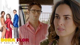 Doña Flor y sus 2 maridos - Capítulo 38: ¡Flor busca recuperar el amor de Teo! | Televisa
