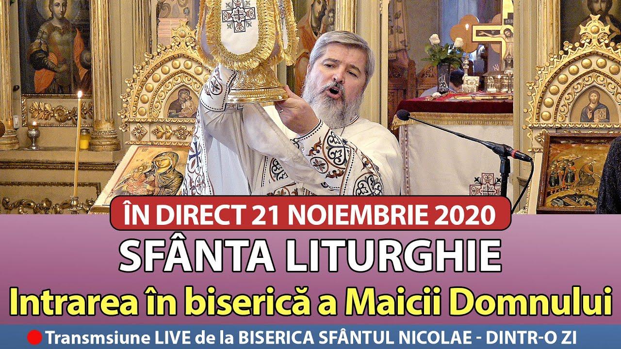 ? IN DIRECT : 21 11 2020 - INTRAREA ÎN BISERICĂ A MAICII DOMNULUI - Sfântul Nicolae Dintr-o Zi
