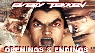 All/ Every Opening & Ending of Tekken 1-6 in HD