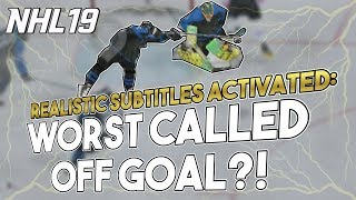 NHL 19 EASHL Shenanigans -- WORST CALLED OFF GOAL EVER?!