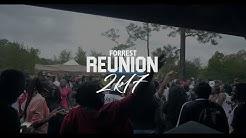 Forrest Reunion 2k17 [OFFICIAL HIGHLIGHT] [4K]