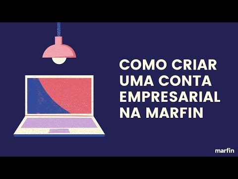Como Criar uma Conta Empresarial Gratuitamente na Marfin