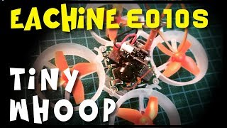 Eachine E010S | Best cheap BNF TINY WHOOP? | Review & configuration & DVR test