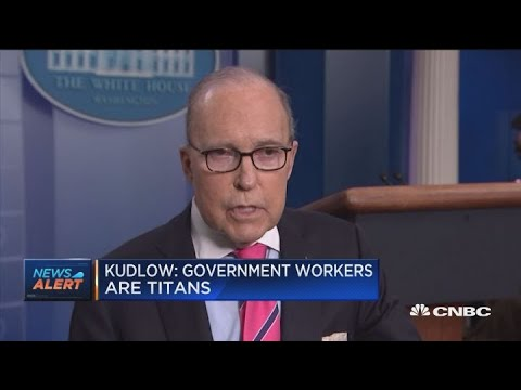 Larry Kudlow: Government workers are titans after Ross CNBC interview Mp3