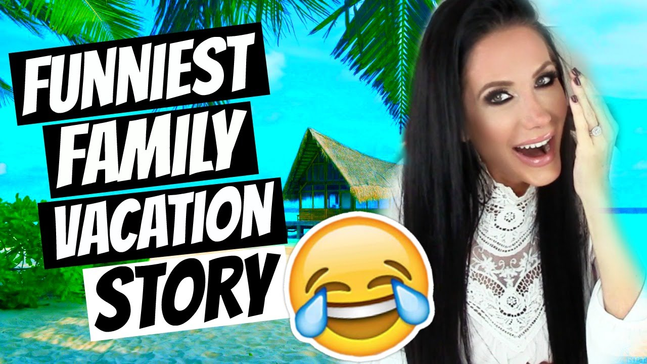 FUNNIEST FAMILY VACATION STORY | STORYTIME - YouTube