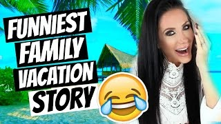 FUNNIEST FAMILY VACATION STORY   STORYTIME