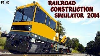 Railroad Construction Simulator 2014 ( Gleisbau-Simulator 2014 ) Gameplay PC HD
