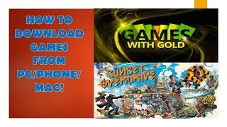 How to Download Games With Gold From PC