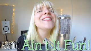 AIN'T IT FUN! (ACOUSTIC PARAMORE COVER) 2016 TRIBUTE
