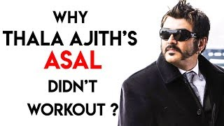 Why Thala Ajith's Asal didn't Workout?- Director Saran Reveals
