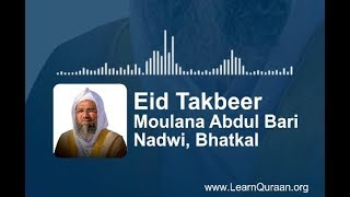 Full Eid Takbeer   Moulana Abdul Bari Nadwi, Bhatkal #learnquraan