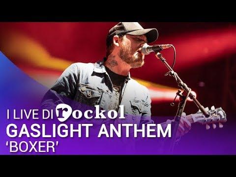 Gaslight Anthem  Boxer