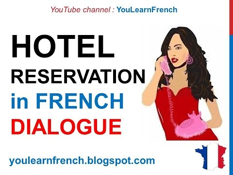 French Lesson 60 Hotel Room Booking Reservation On The