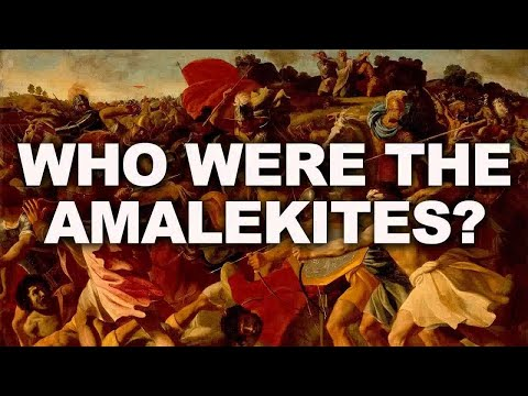 Who Were The Amalekites Of Old?