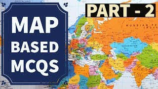 Expected Map based Questions [Part 2] for UPSC, State PSCs, SSC etc.